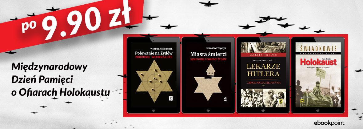 Promocja na ebooki Międzynarodowy Dzień Pamięci o Ofiarach Holokaustu [9,90zł]